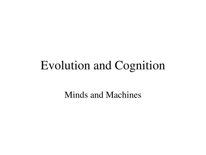 evolution and cognition n.