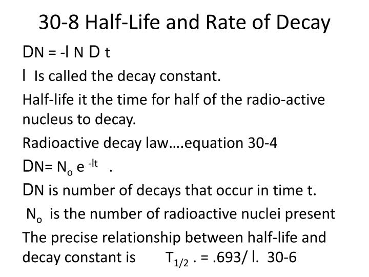 30 8 half life and rate of decay n.
