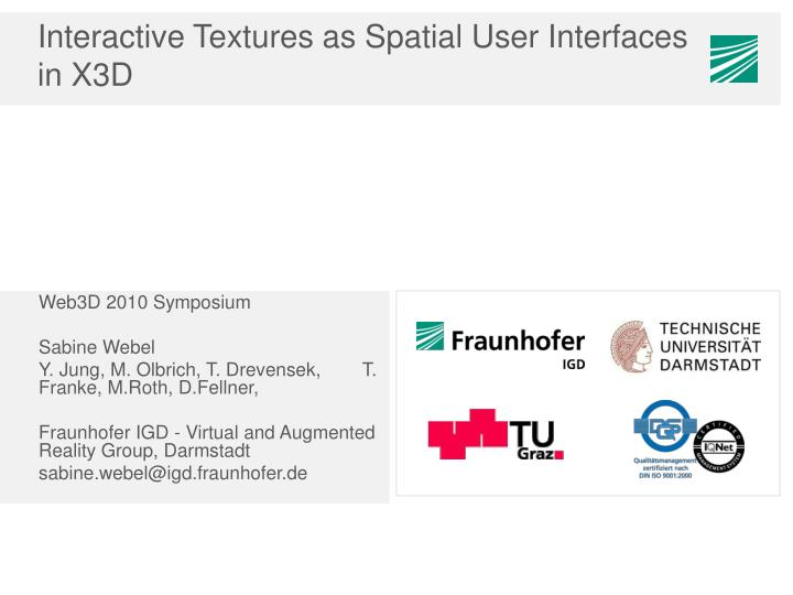 interactive textures as spatial user interfaces in x3d n.