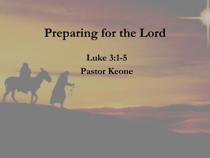 preparing for the lord n.