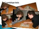 foto s prototype tests
