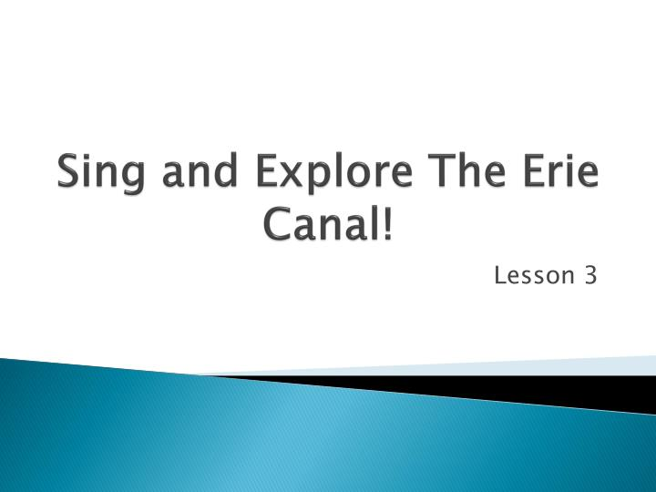 sing and explore the erie canal n.