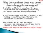 why do you think boat was better then a buggy horse wagon