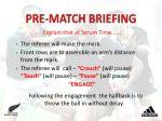 pre match briefing1