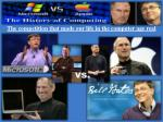 the competition that made our life in the computer age real