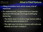 what is tiled texture