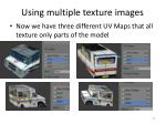 using multiple texture images