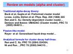 review on models alpha and cluster