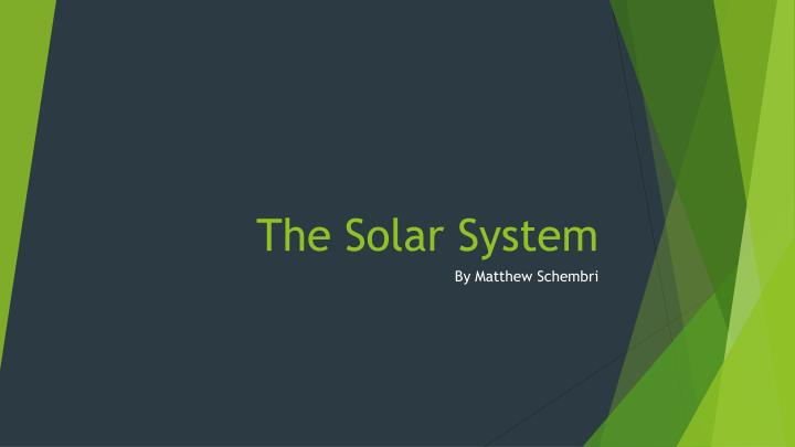 the solar syste m n.