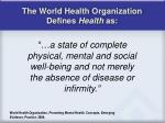 the world health organization defines health as