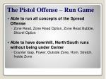 the pistol offense run game