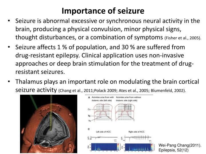 Importance of seizure