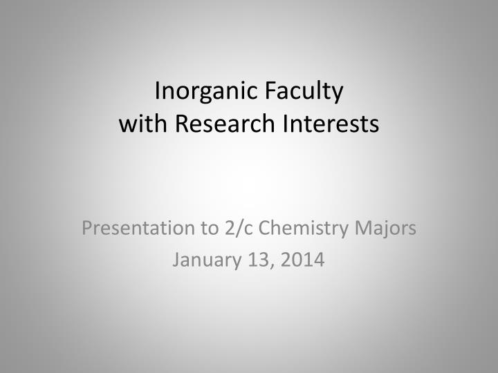 inorganic faculty with research interests n.