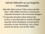 k lm n miksz th na sua biografia romanceada