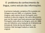o problema do conhecimento da l ngua como ve culo das informa es