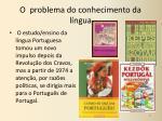 o problema do conhecimento da l ngua6