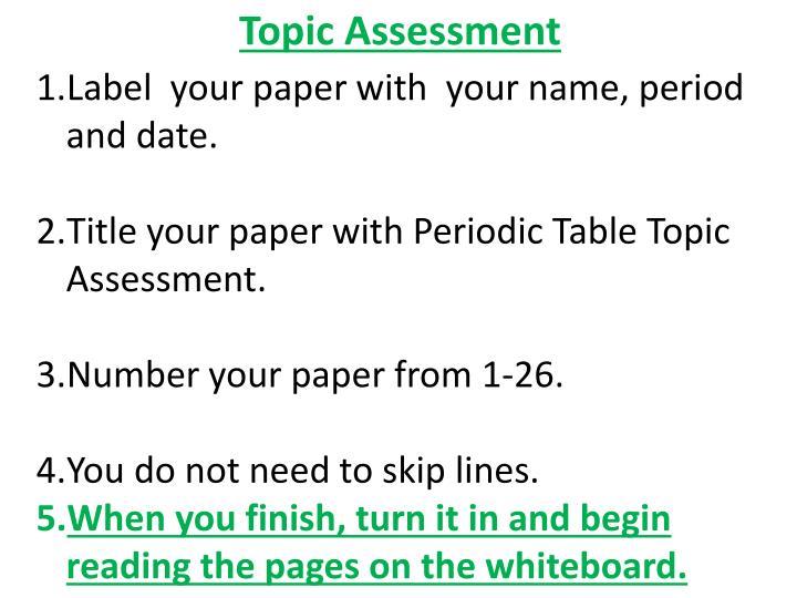 Topic Assessment