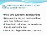 why text dependent questions or why not go outside the text