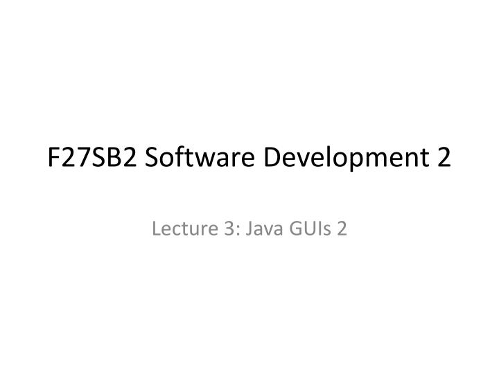 f27sb2 software development 2 n.
