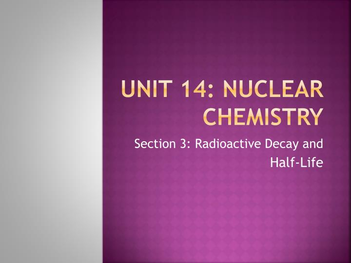 unit 14 nuclear chemistry