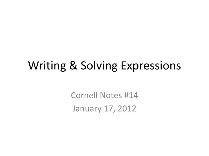 writing solving expressions n.