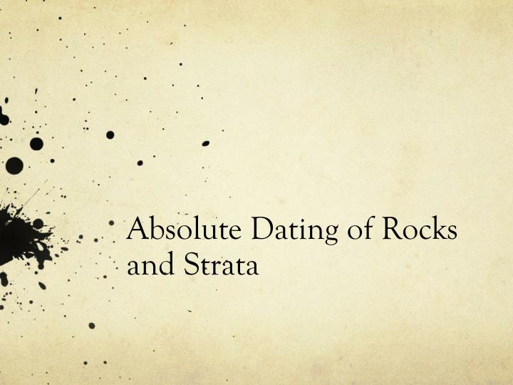 absolute dating of rocks and strata n.