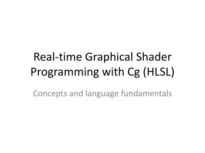 real time graphical shader programming with cg hlsl n.