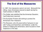the end of the massacres