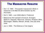the massacres resume