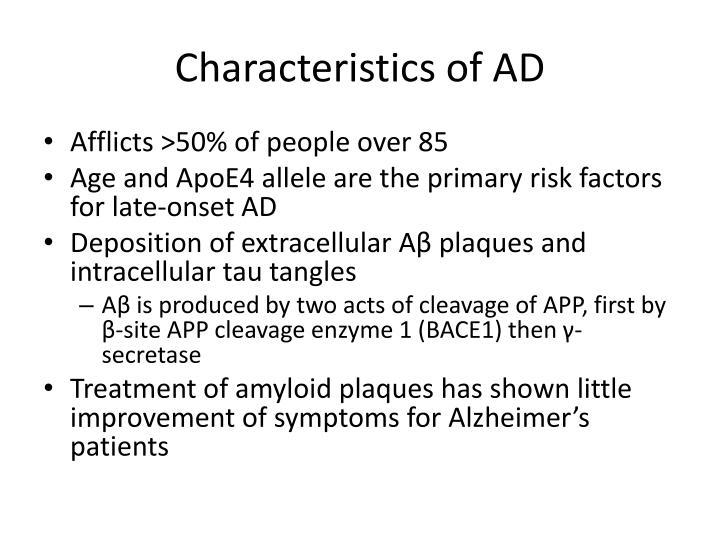 Characteristics of AD