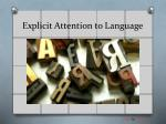 explicit attention to language