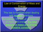 law of conservation of mass and energy