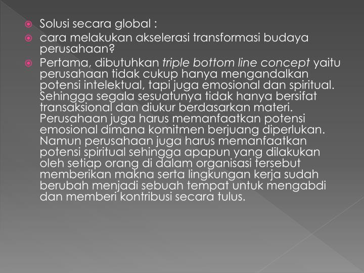 Solusi secara global :