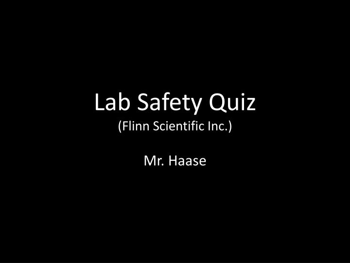 lab safety quiz flinn scientific inc n.