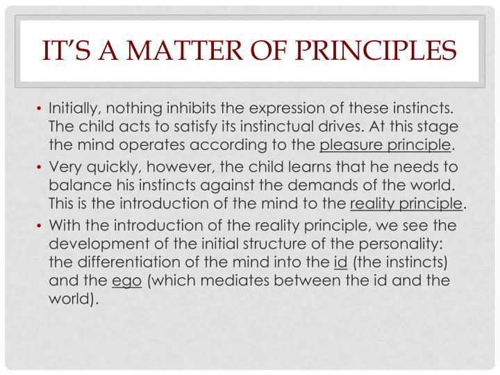 It's a matter of Principles