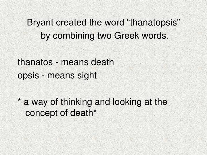 Bryant created the word ""