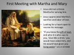 first meeting with martha and mary2
