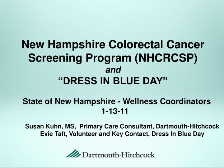 new hampshire colorectal cancer screening program nhcrcsp and dress in blue day n.