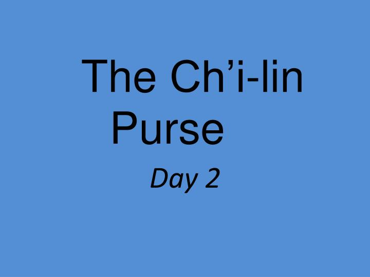 the ch i lin purse n.