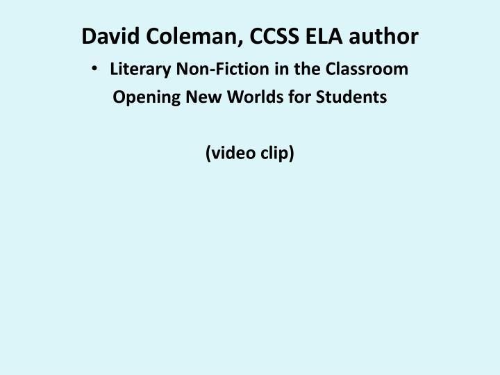 David Coleman, CCSS ELA author