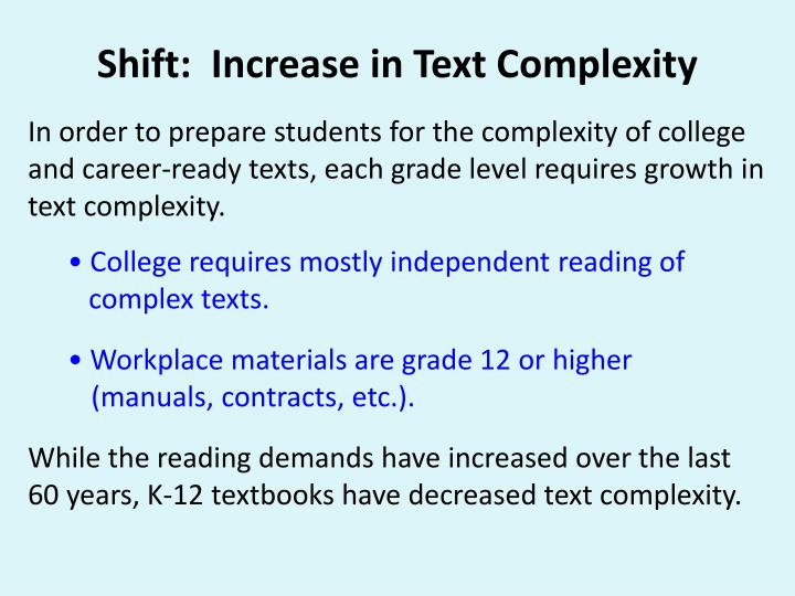 Shift:  Increase in Text
