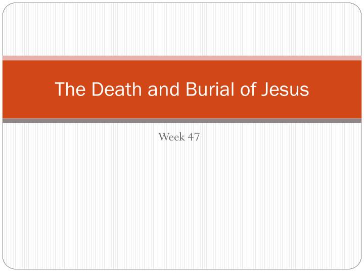 the death and burial of jesus n.