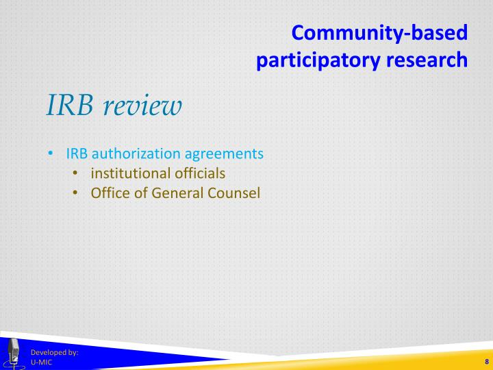 Ppt community based participatory research cbpr powerpoint irb review community based participatory research irb authorization agreements platinumwayz
