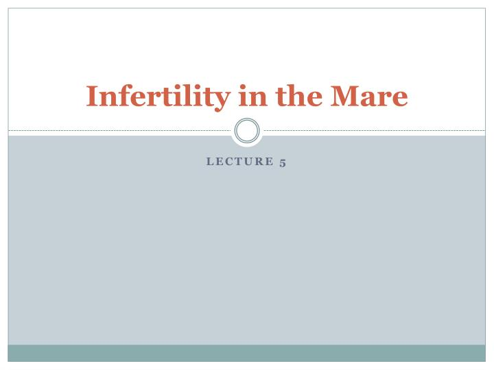 infertility in the mare n.