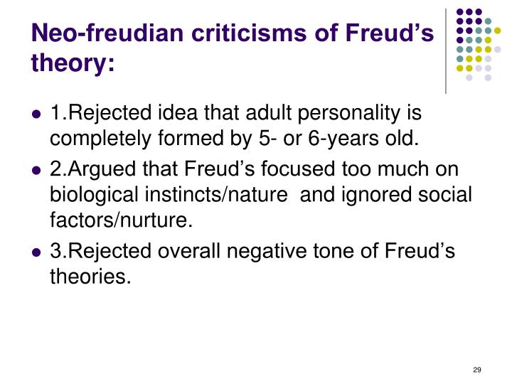 Neo-freudian criticisms of Freud's theory: