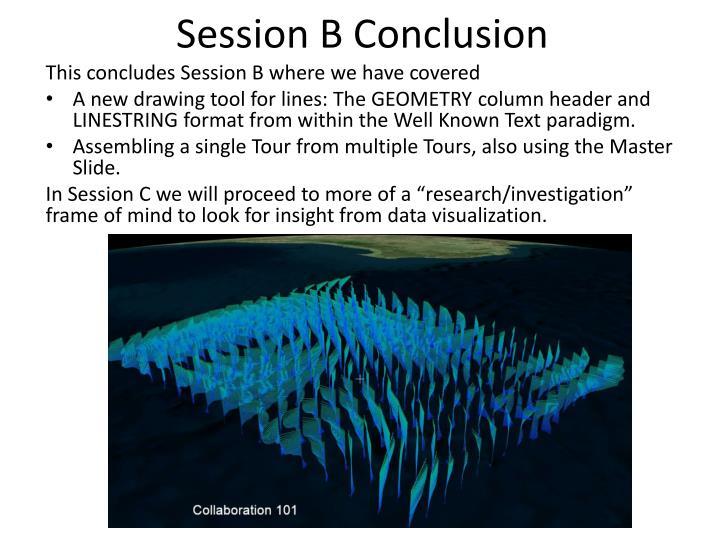 Session B Conclusion