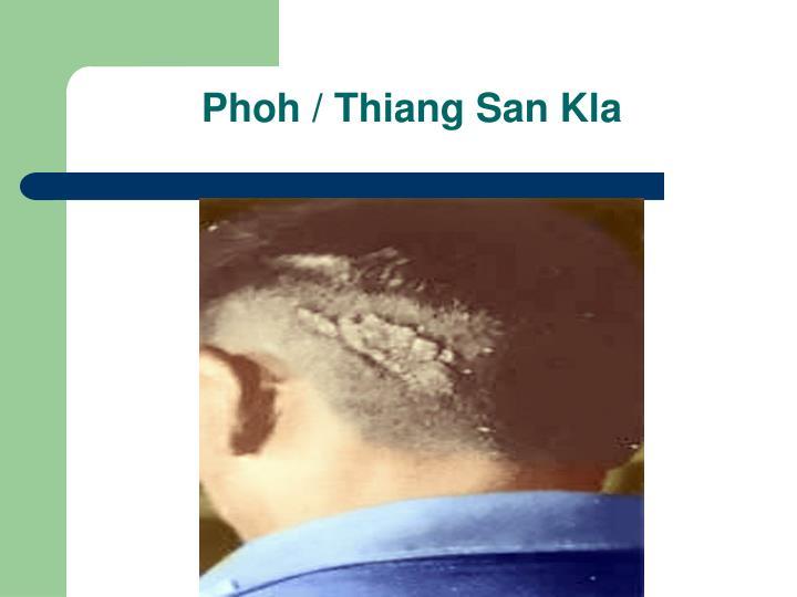 Phoh / Thiang San Kla