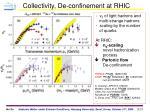 collectivity de confinement at rhic