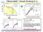 observable quark scaling in v 2