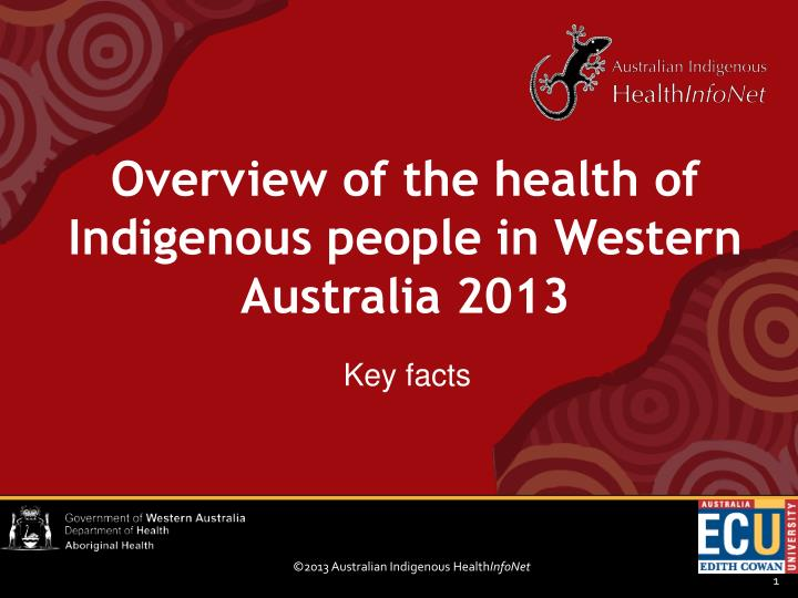 overview of the health of indigenous people in western australia 2013 n.